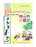 101 Tro Choi Dan Gian Danh Cho Tre Mam Non (NXB Giao Duc 2009) - Le Bach Tuyet, 130 Trang.pdf