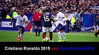 Cristiano Ronaldo and Eden Hazard Best Dribbling Skills 2015.mp4