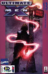 Ultimate X-Men #013 (Fev. 2002) - Você Sempre Se Lembra Do Primeiro Amor!.cbr
