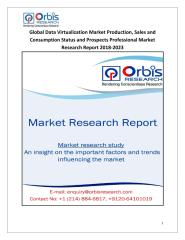 Global Data Virtualization Market Production, Sales and Consumption Status and Prospects Professional Market Research Report 2018-2023.pdf