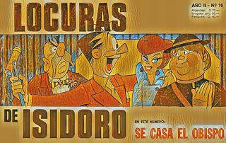LOCURAS DE ISIDORO Nº16 (Oct.1969) SE CASA EL OBISPO.cbz