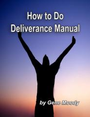 how_to_do_deliverance_manual_-_gene_moody.pdf