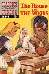 Classics Illustrated Junior #543 The House in the Woods.cbr