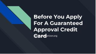 Before You Apply For A Guaranteed Approval Credit Card (1).pdf
