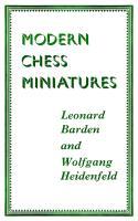 Routledge & Kegan Paul - Modern Chess Miniatures - Leonard Barden and Wolfgang Heidenfeld.pdf