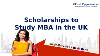 Scholarships to Study MBA in the UK.PPTX