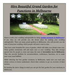 Hire Beautiful Grand Garden for Functions in Melbourne.pdf
