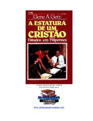 A estatura de um Cristão - Gene A[1]. Getz.pdf