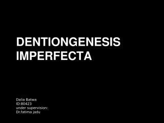 14-dentinogenesis imperfecta.pptx