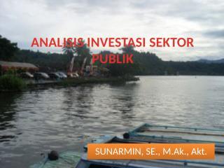 ANALISIS INVESTASI SEKTOR PUBLIK (1).pptx