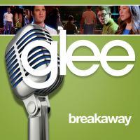 Breakaway (GLEE Verrsion).mp3