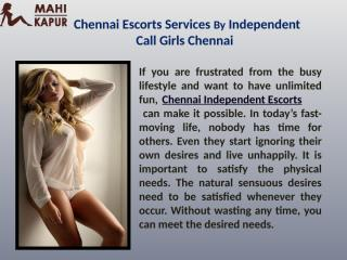 Chennai escorts services by independent call girls in chennai.pptx