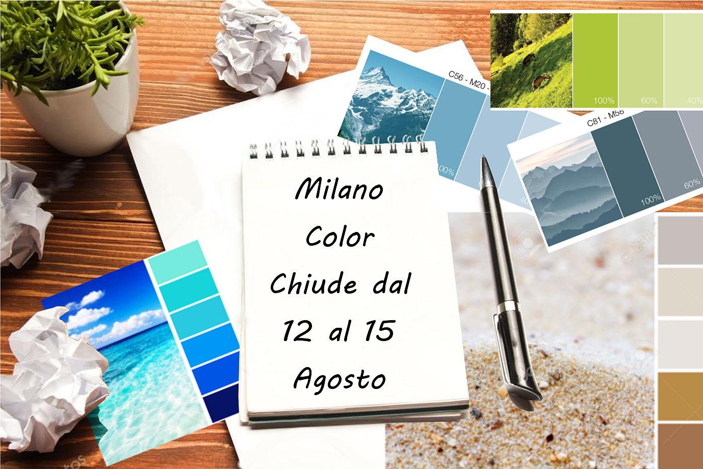 Mlano Color chiude dal 12 al 15 Agosto